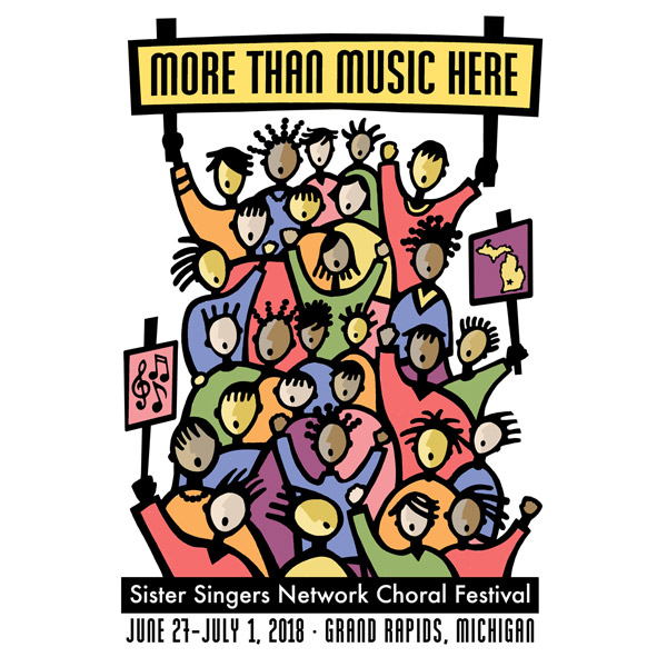 More than music here - Sister Singers Network Choral Festival - June 27 to July 1, Grand Rapids Michigan